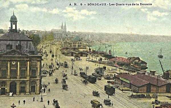 Bordeaux  Les Quais Vue prise de la Douane ©